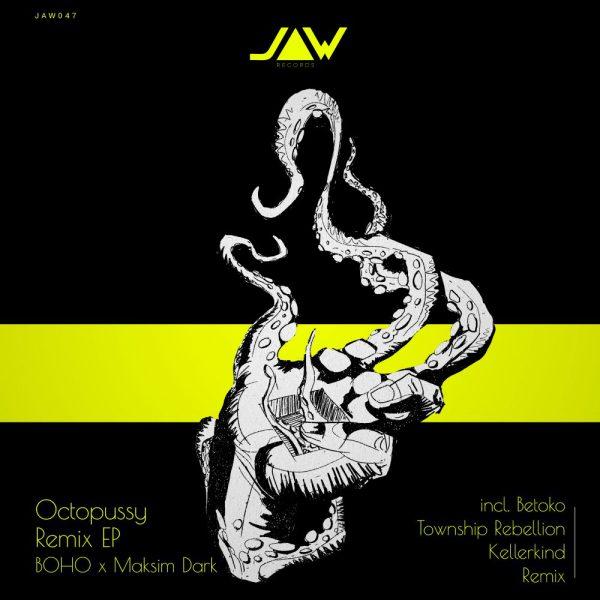 BOHO Octopussy – Remix EP