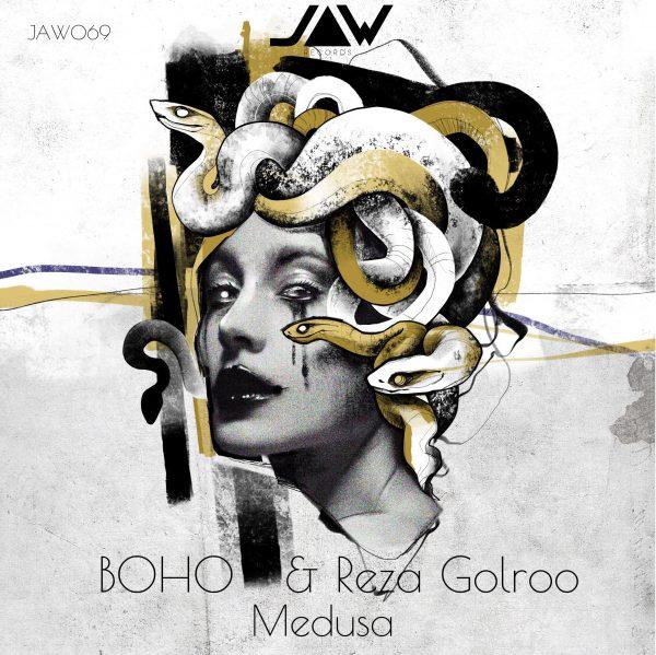 BOHO & Reza Golroo – Medusa Ep