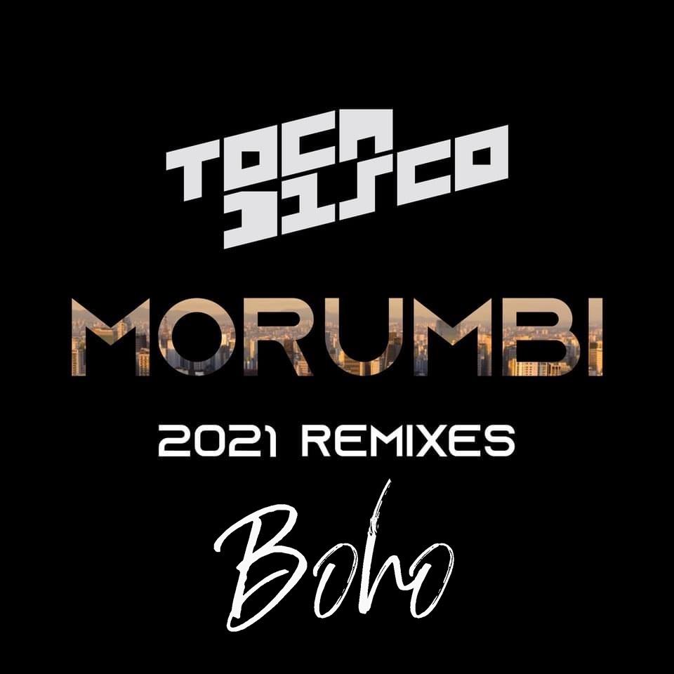 Toca Disco BOHO 2021 Morumbi Remixes