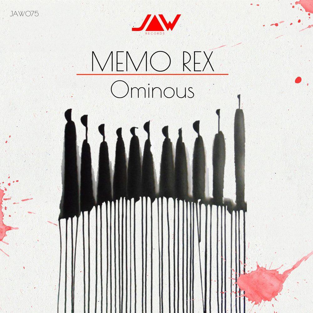 MEMO REX – Ominous