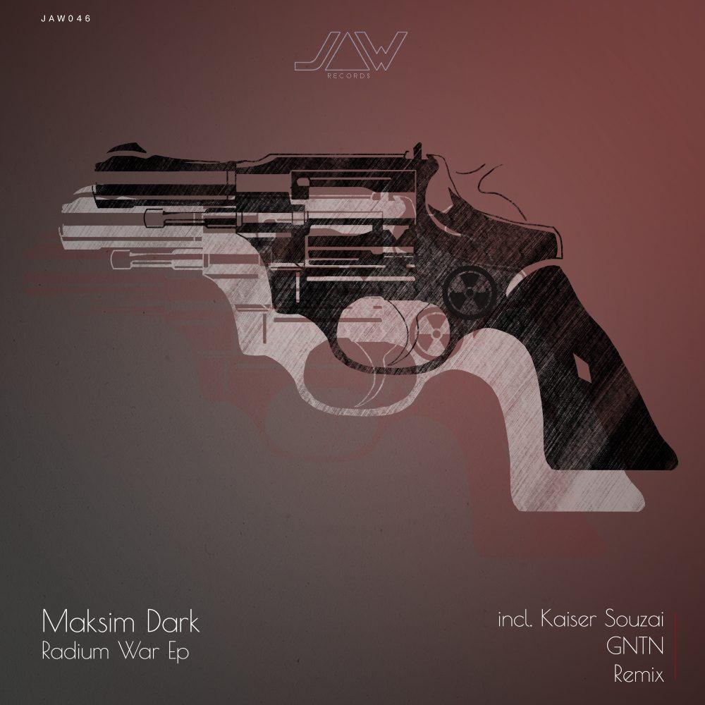 Maksim Dark – Radium War Ep
