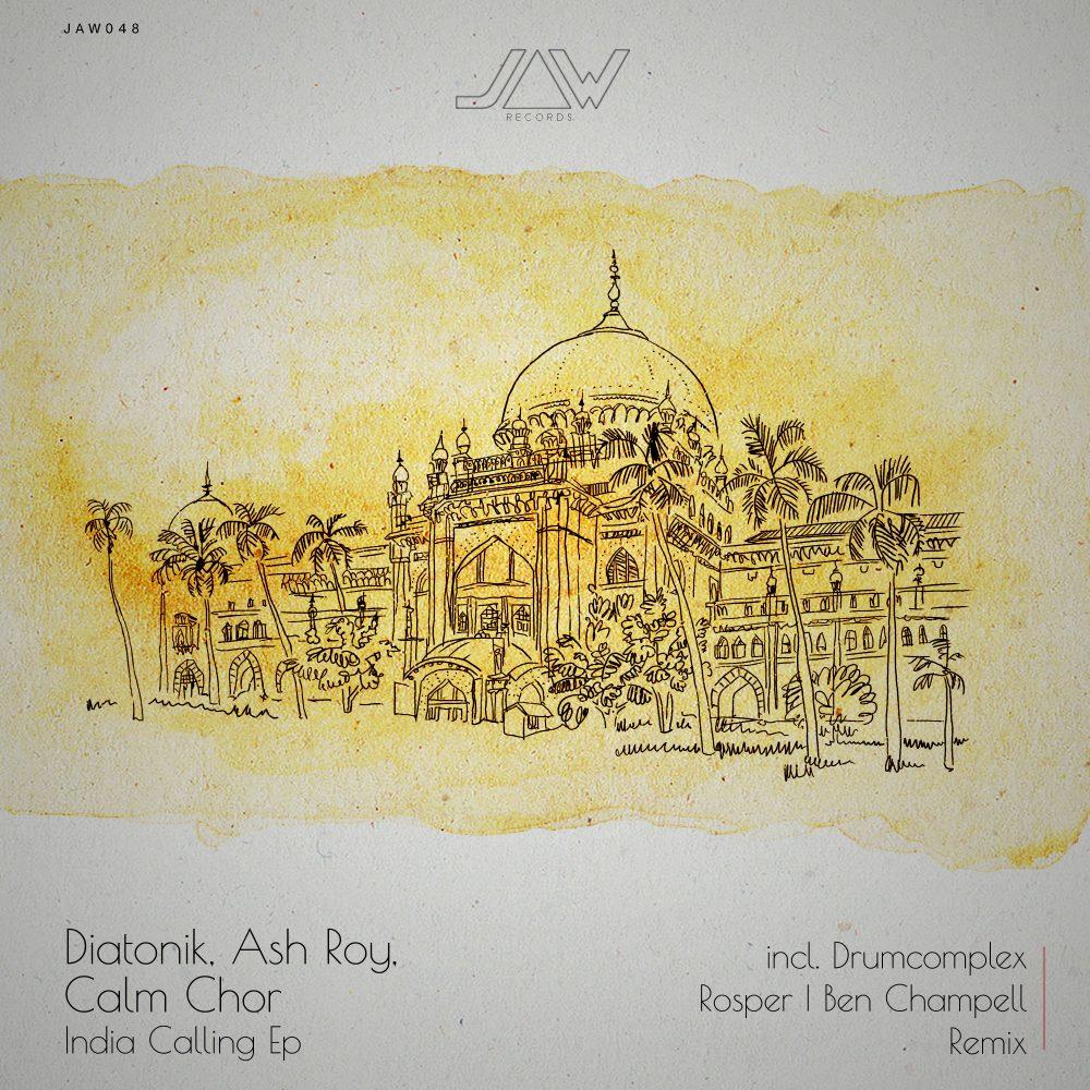 Diatonik, Ash Roy, Calm Chor – India Calling Ep