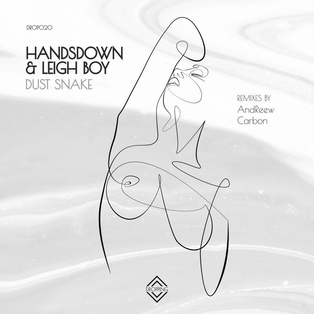handsdown & leigh boy – dust snake ep