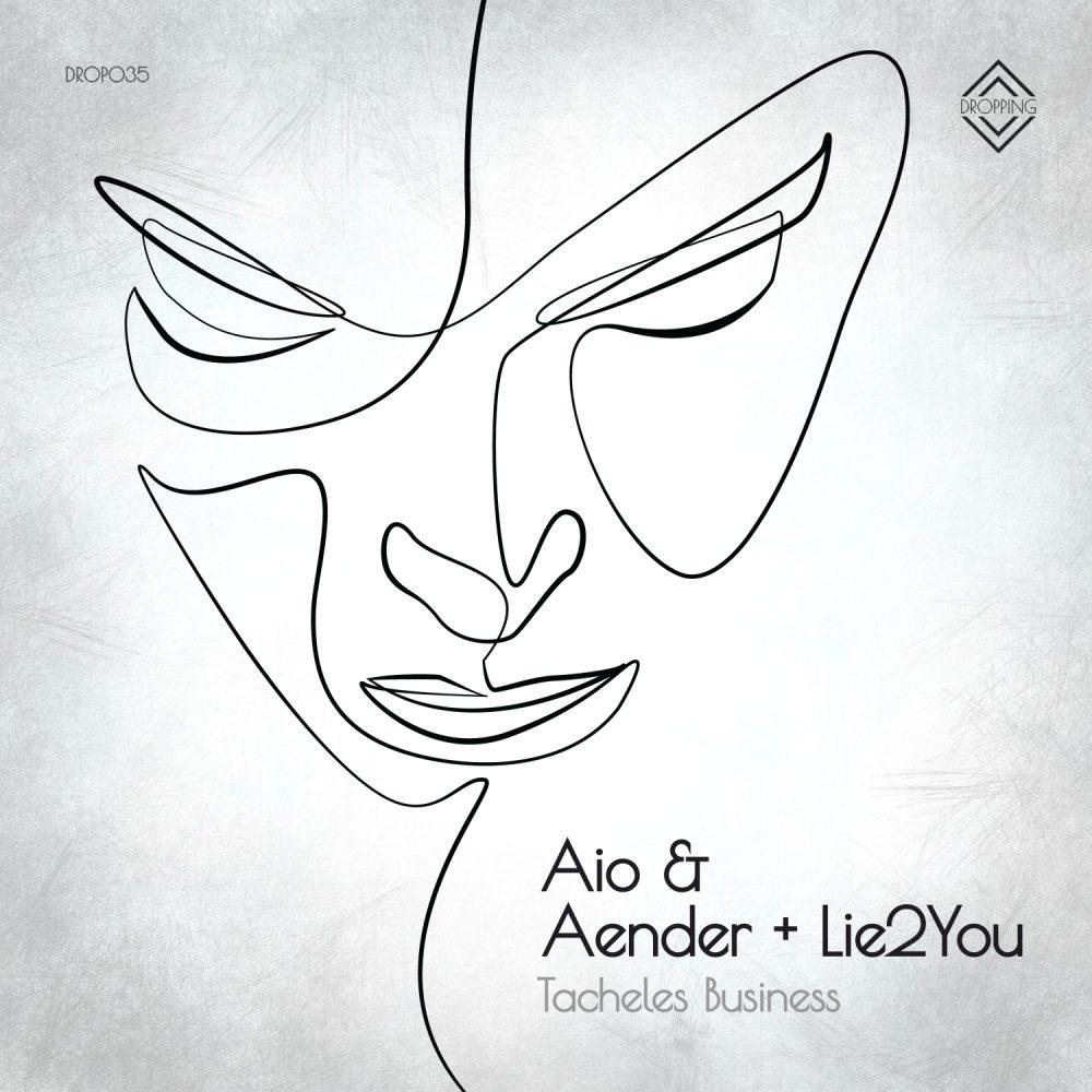 aio & aender + lie2you – tacheles business