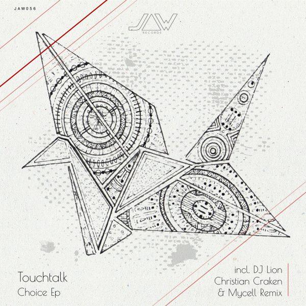 Touchtalk – Choice Ep