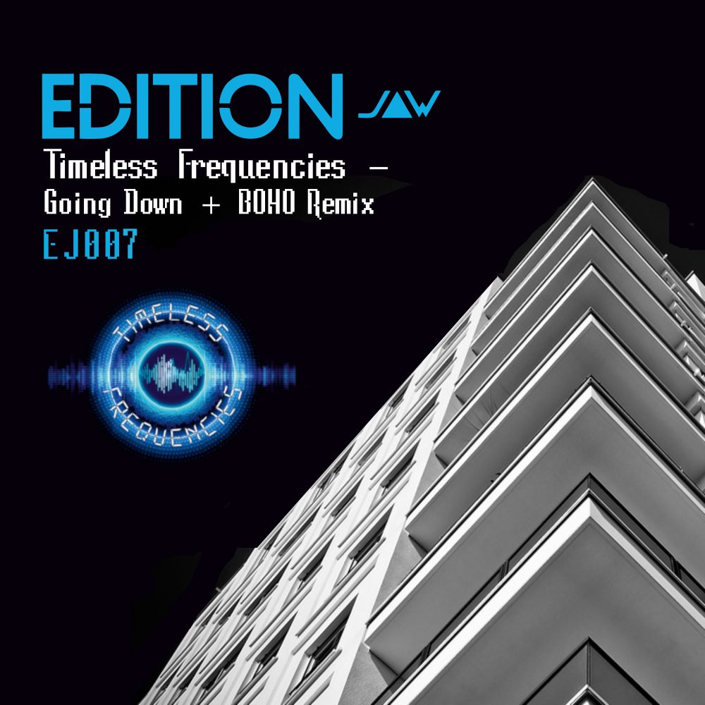 timeless frequencies – going down