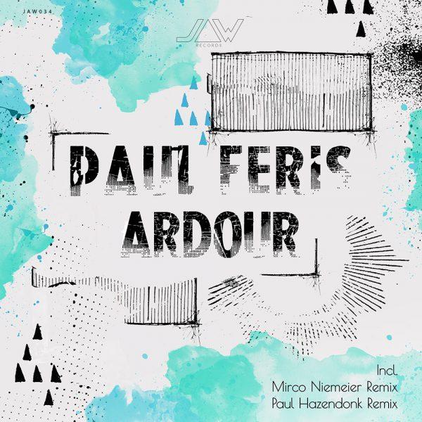 Paul Feris – Ardour Ep